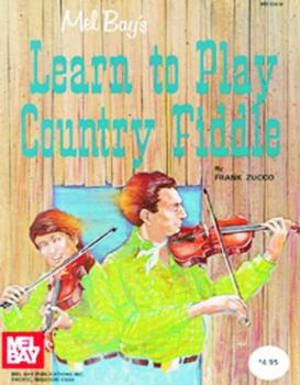 Mel Bay Learn to Play Country Fiddle (MB-93418)