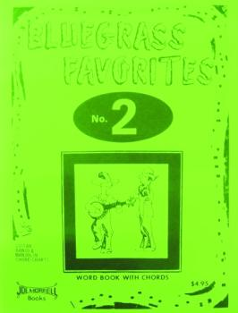 Morrell Bluegrass Favorites Book, Volume 2 (ME-GP302)